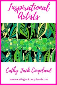 Inspirational Artists.1.Cathy Jack Coupland