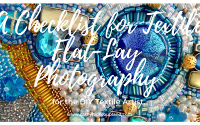 A Checklist for Photographing Your Own Textile Art