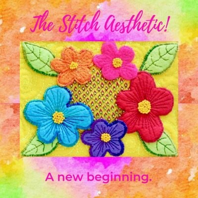 The Stitch Aesthetic!  Stitch and Design with Passion.